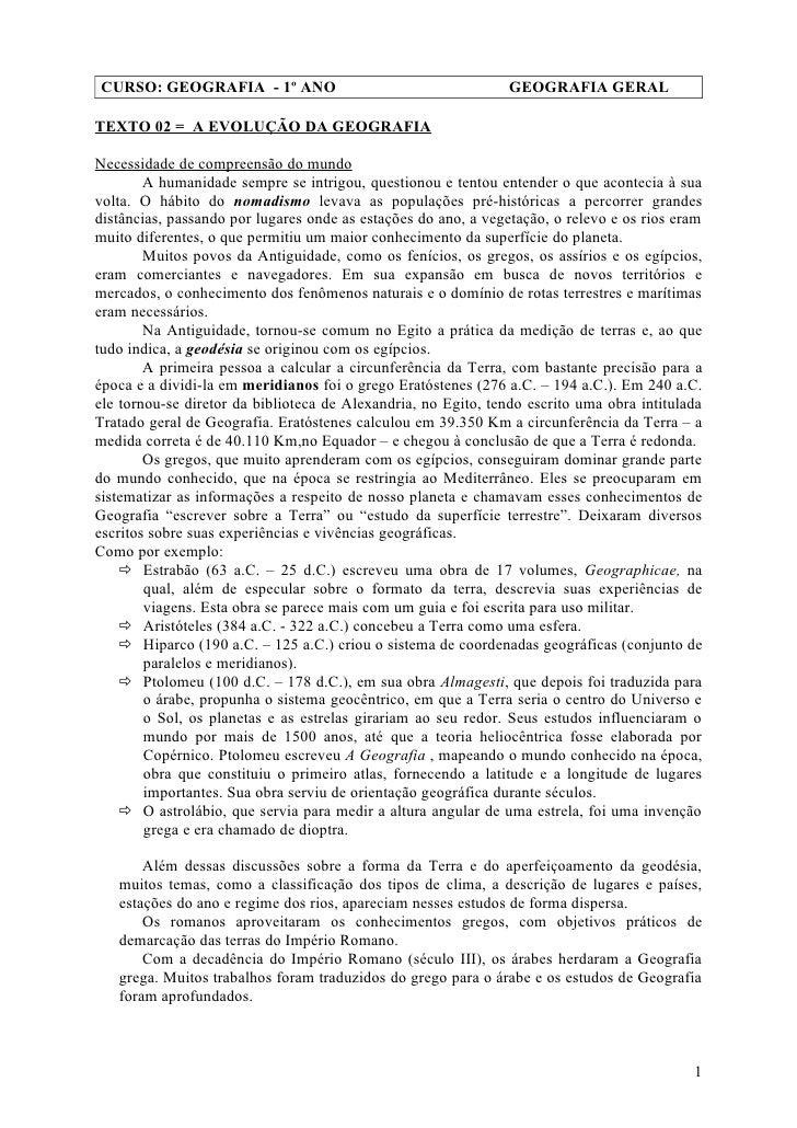CURSO: GEOGRAFIA - 1º ANO                                       GEOGRAFIA GERAL  TEXTO 02 = A EVOLUÇÃO DA GEOGRAFIA  Neces...