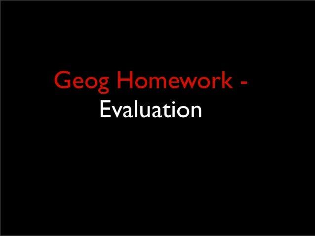 Geog Homework - Evaluation