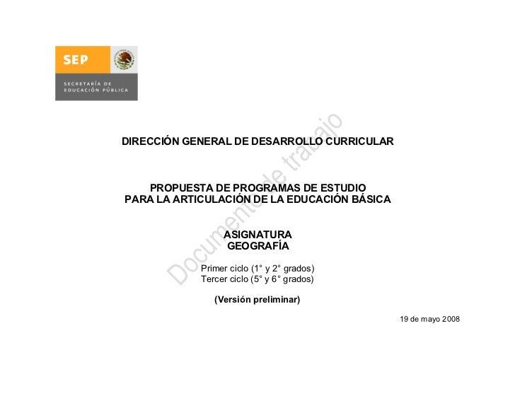 DIRECCIÓN GENERAL DE DESARROLLO CURRICULAR       PROPUESTA DE PROGRAMAS DE ESTUDIO PARA LA ARTICULACIÓN DE LA EDUCACIÓN BÁ...