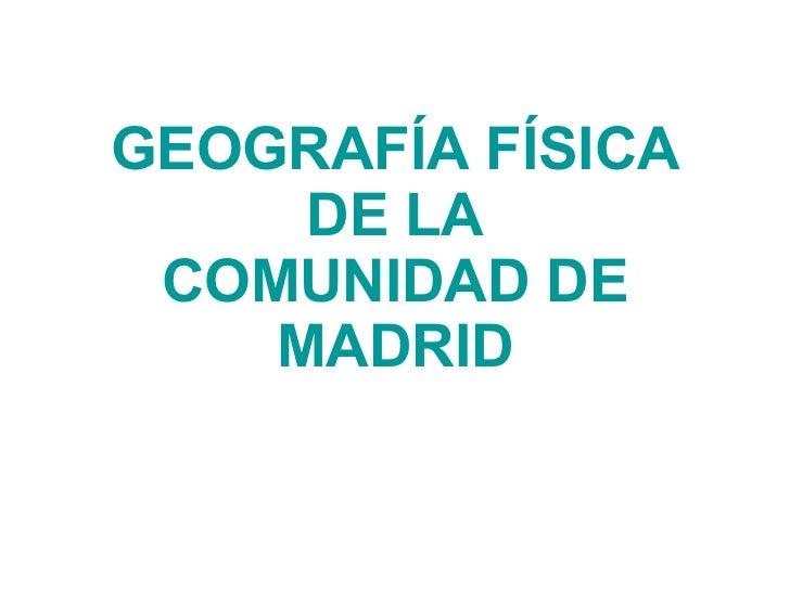 Geografía física de la Comunidad de Madrid