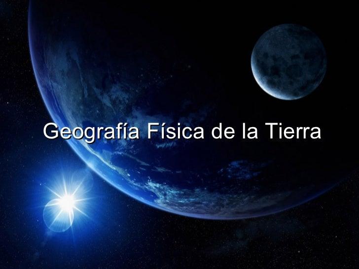 Geografía física de la Tierra_María del Mar