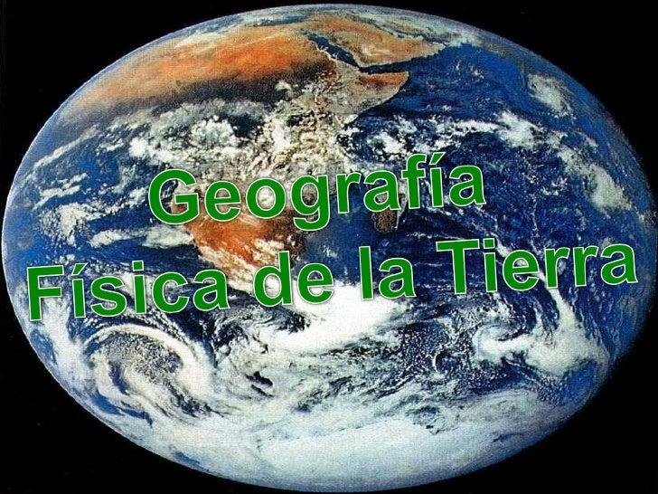 Geografía Física de la Tierra Enoa Lobede