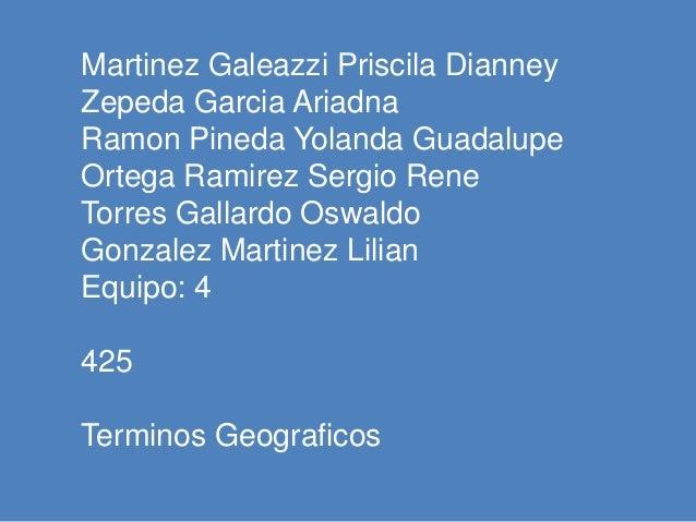 Martinez Galeazzi Priscila DianneyZepeda Garcia AriadnaRamon Pineda Yolanda GuadalupeOrtega Ramirez Sergio ReneTorres Gall...