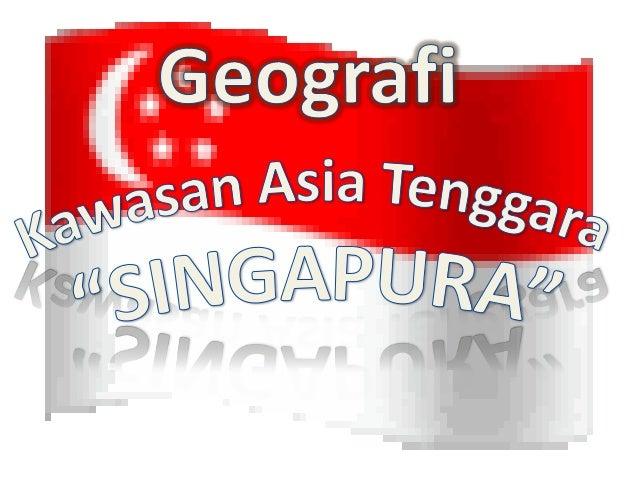 • Sejarah Berdirinya SingapuraSingapura memainkan peranan yang kecil di dalamperkembangan sejarah Asia Tenggara sampai Sir...