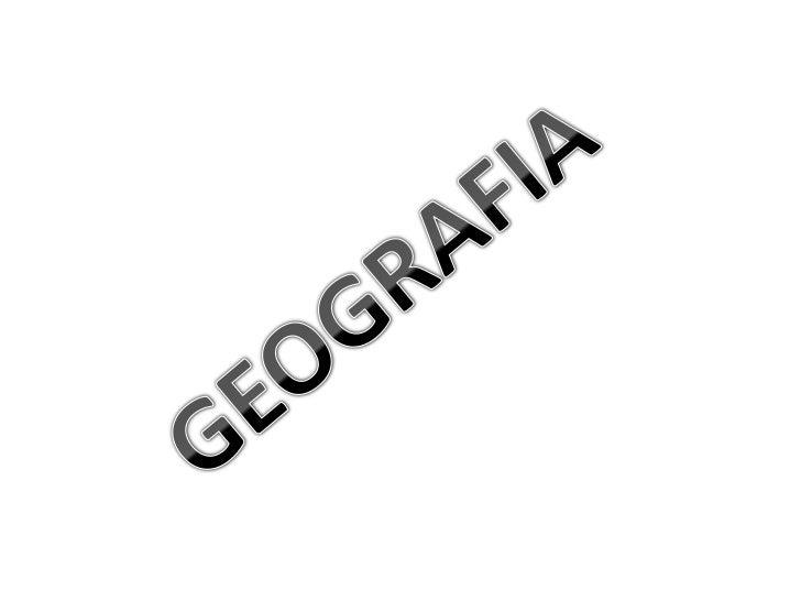GEOGRAFIA<br />