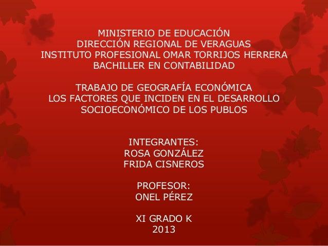 MINISTERIO DE EDUCACIÓNDIRECCIÓN REGIONAL DE VERAGUASINSTITUTO PROFESIONAL OMAR TORRIJOS HERRERABACHILLER EN CONTABILIDADT...