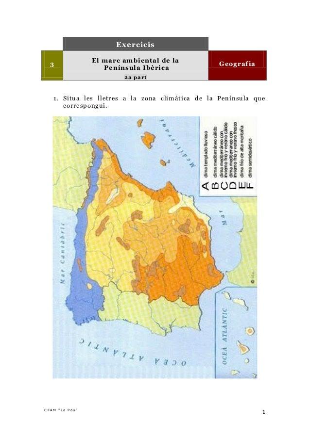 Exercicis                El marc ambiental de la  3                                               Geografia               ...