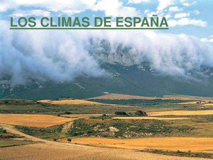 LOS CLIMAS DE ESPAÑA
