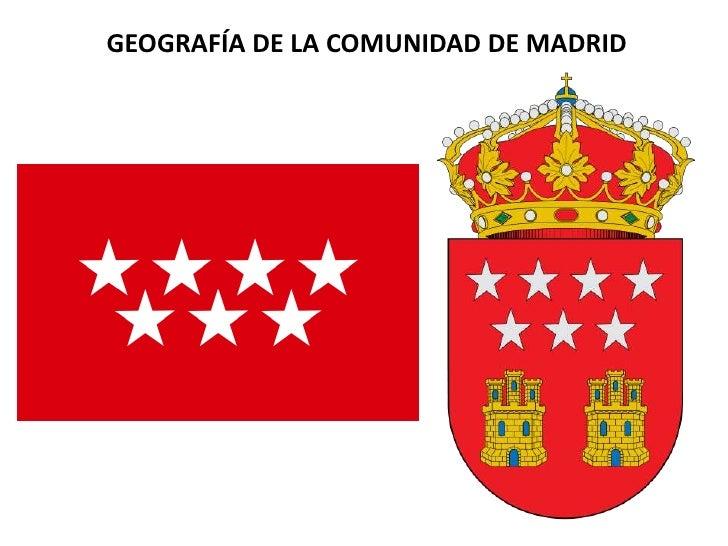 GEOGRAFÍA DE LA COMUNIDAD DE MADRID<br />