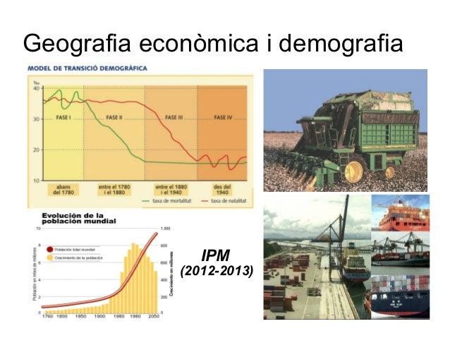 Geografia econòmica i demografiaIPM(2012-2013)