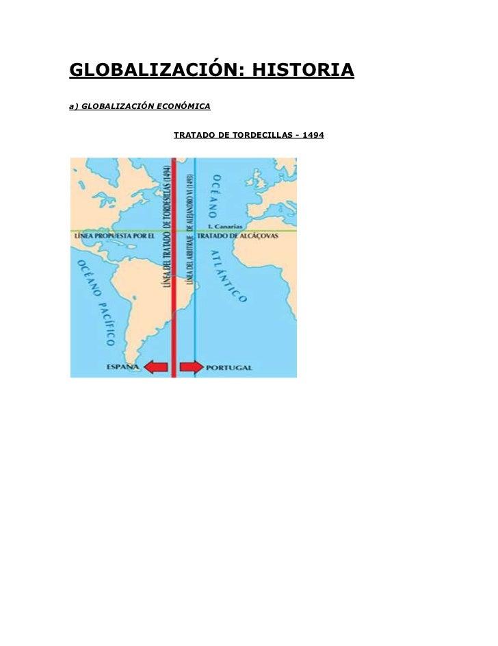 GLOBALIZACIÓN: HISTORIAa) GLOBALIZACIÓN ECONÓMICA                   TRATADO DE TORDECILLAS - 1494
