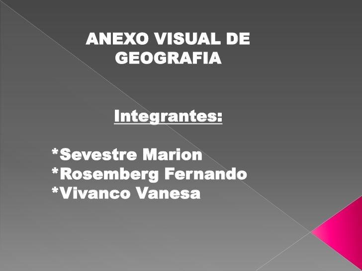 ANEXO VISUAL DE GEOGRAFIA