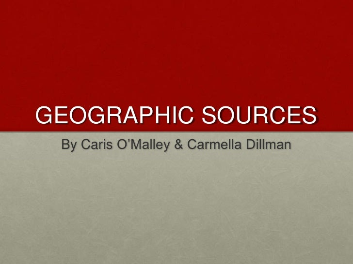 Geographic Sources  Dillman And O Malley
