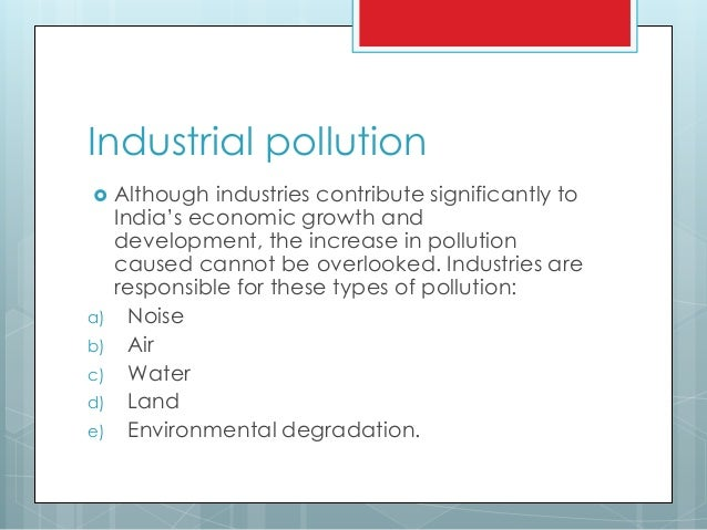 Essay on industrial pollution and environmental degradation