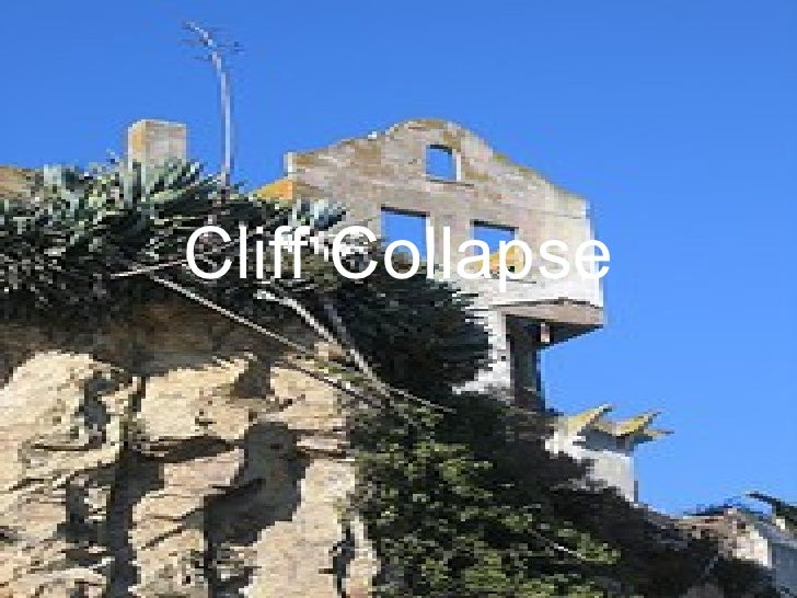 Geography   Cliff Collapse