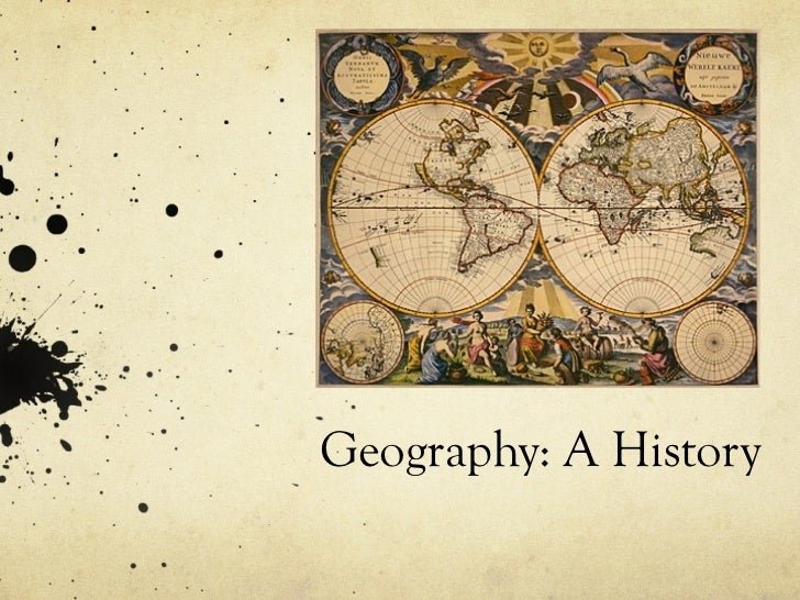 Geography: A History