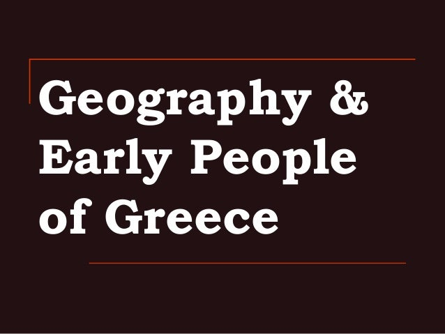 Geography & Early People of Greece
