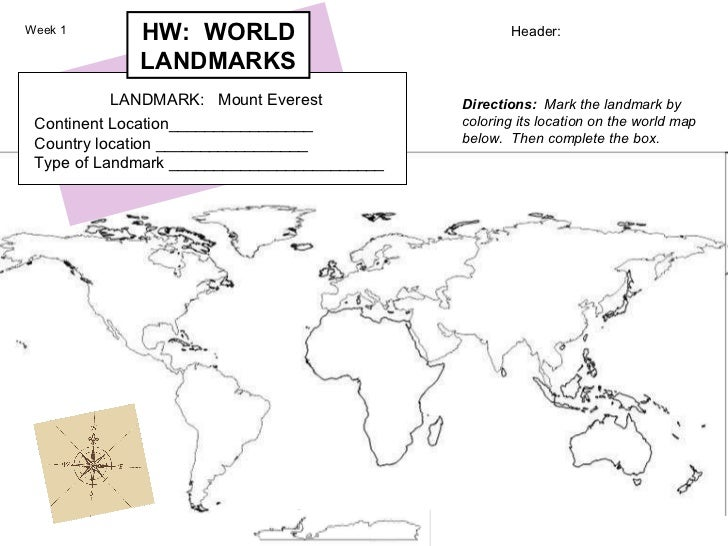 Header: Directions:   Mark the landmark by coloring its location on the world map below.  Then complete the box.   LANDMAR...