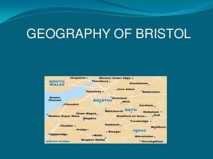 GEOGRAPHY OF BRISTOL<br />