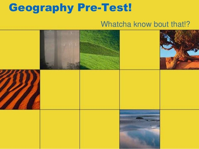 Geography pre test!