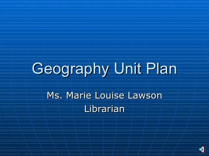 Geography Unit Plan