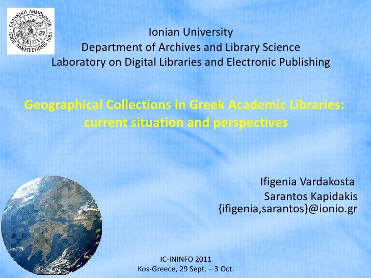 Ionian University Department of Archives and Library Science Laboratory on Digital Libraries and Electronic Publishing Geo...