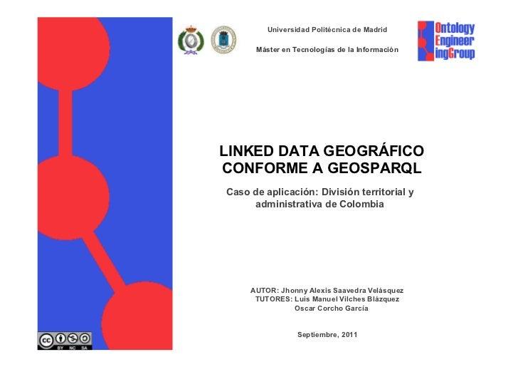 Universidad Politécnica de Madrid                        Máster en Tecnologías de la Información                  LINKED D...