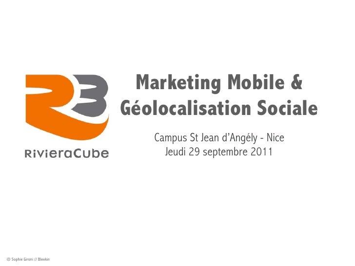 Marketing Mobile &                             Géolocalisation Sociale                                Campus St Jean d'Ang...
