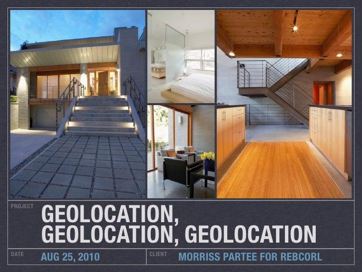 GEOLOCATION, PROJECT               GEOLOCATION, GEOLOCATION DATE                     CLIENT           AUG 25, 2010        ...