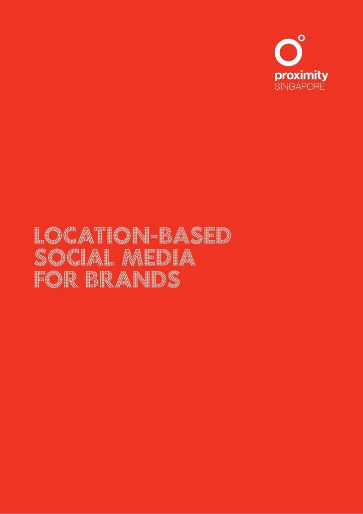 LOCATION-BASED SOCIAL MEDIA FOR BRANDS                      1