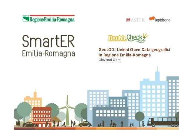 GeoLOD:LinkedOpenDatageograficiinRegioneEmilia‐RomagnaGiovanniCiardi