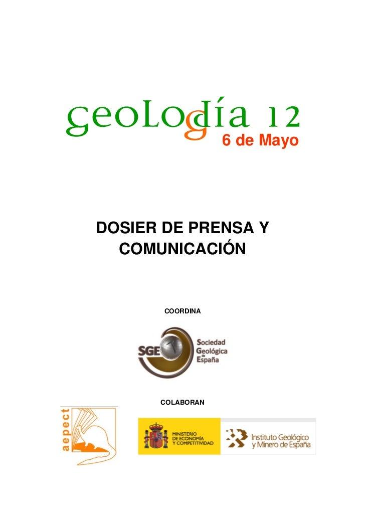 6 de MayoDOSIER DE PRENSA Y  COMUNICACIÓN       COORDINA      COLABORAN