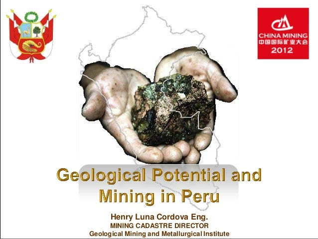 Geological Potential and Mining in Perú