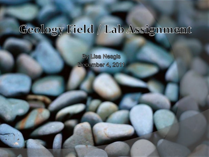 Geology field assignment