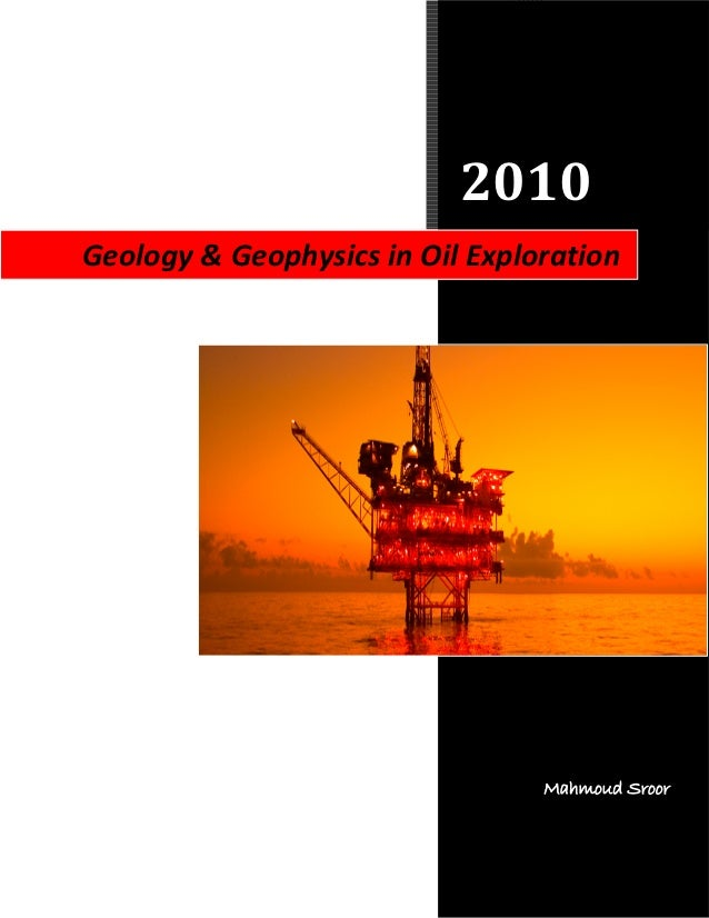 Geology & geophysics in oil exploration