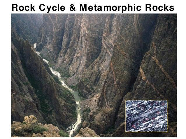 Rock Cycle & Metamorphic Rocks                             Chapter                                   8