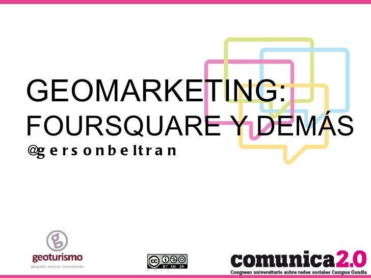Geomarketing: Foursquare y demás