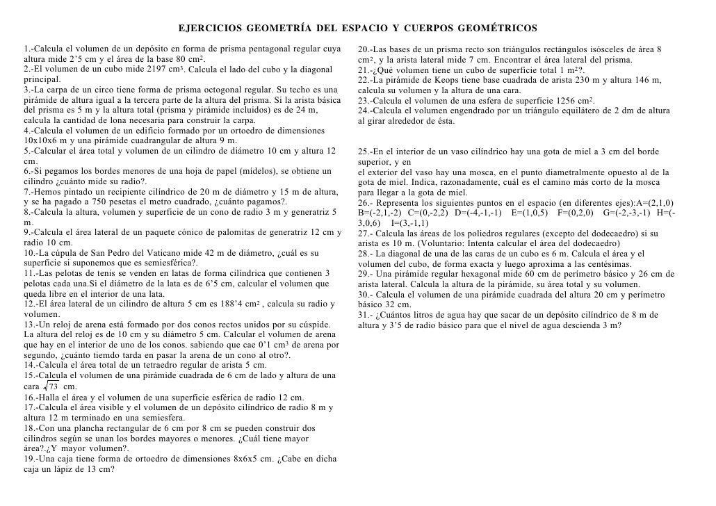 EJERCICIOS GEOMETRÍA DEL ESPACIO Y CUERPOS GEOMÉTRICOS  1.-Calcula el volumen de un depósito en forma de prisma pentagonal...