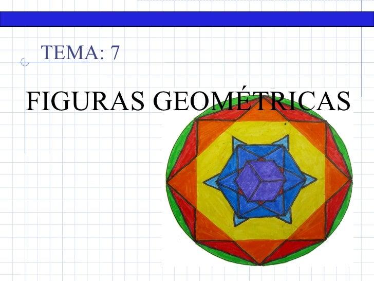 Matemáticas. 1º E.S.O.    TEMA: 7FIGURAS GEOMÉTRICAS