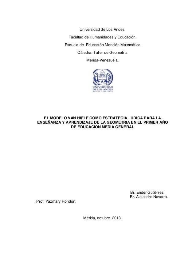 Universidad de Los Andes. Facultad de Humanidades y Educación. Escuela de Educación Mención Matemática Cátedra: Taller de ...