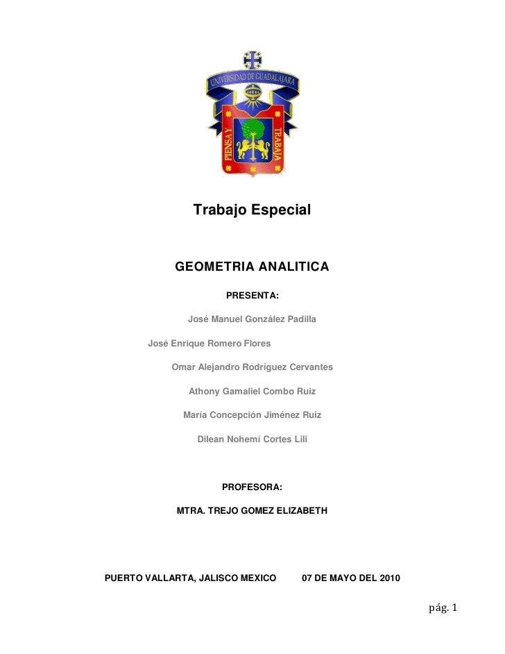 Trabajo Especial               GEOMETRIA ANALITICA                         PRESENTA:                 José Manuel González ...