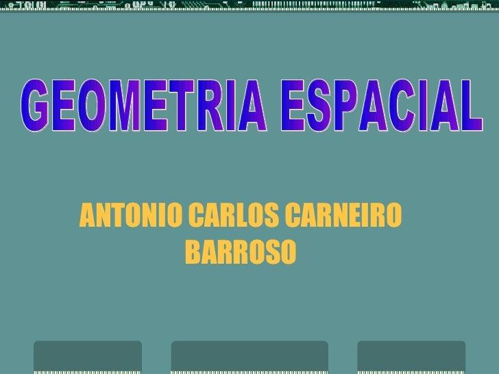 ANTONIO CARLOS CARNEIRO BARROSO GEOMETRIA ESPACIAL