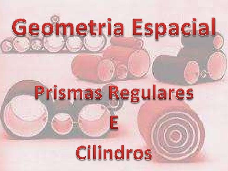Classificação   Um prisma pode ser:•reto: quando as arestas laterais sãoperpendiculares aos planos das bases;   Prisma    ...