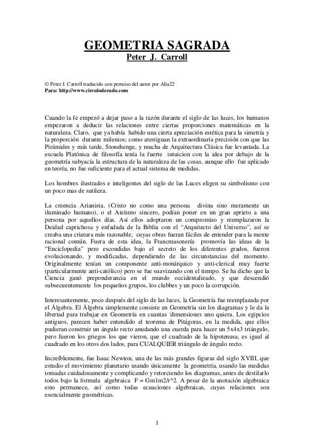 1 GEOMETRIA SAGRADA Peter J. Carroll © Peter J. Carroll traducido con permiso del autor por Alia22 Para: http://www.circul...