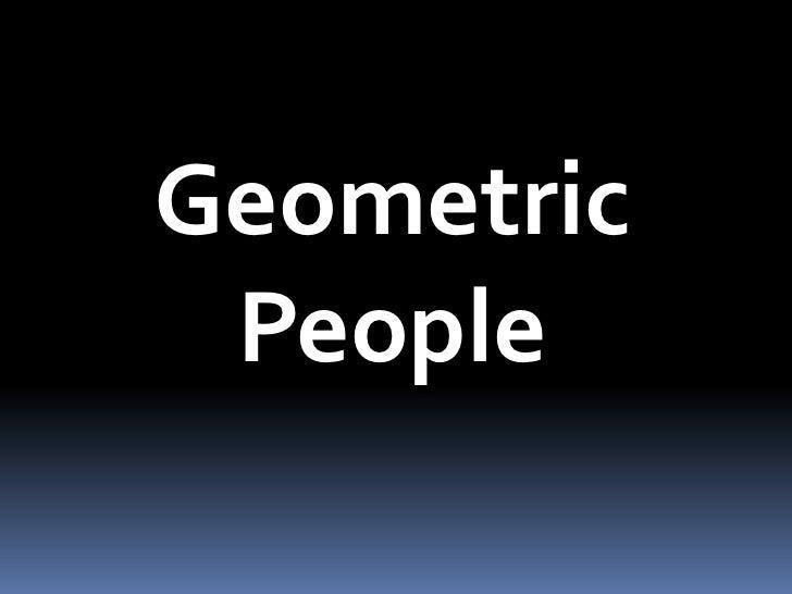 Geometric<br />People<br />