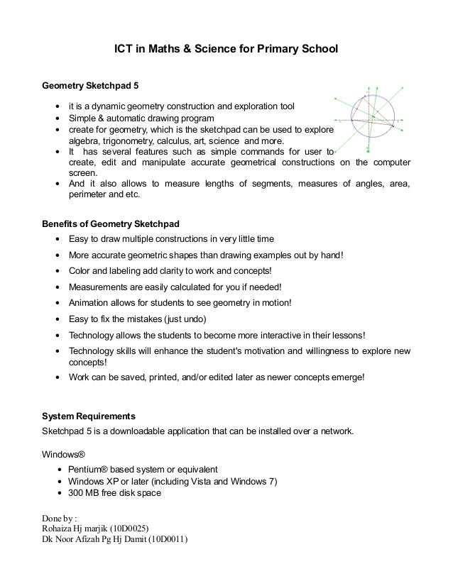 ICT in Maths & Science for Primary School Geometry Sketchpad 5 • it is a dynamic geometry construction and exploration too...