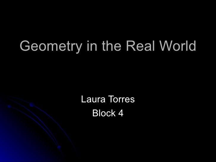 Geometry In The Real World Laura