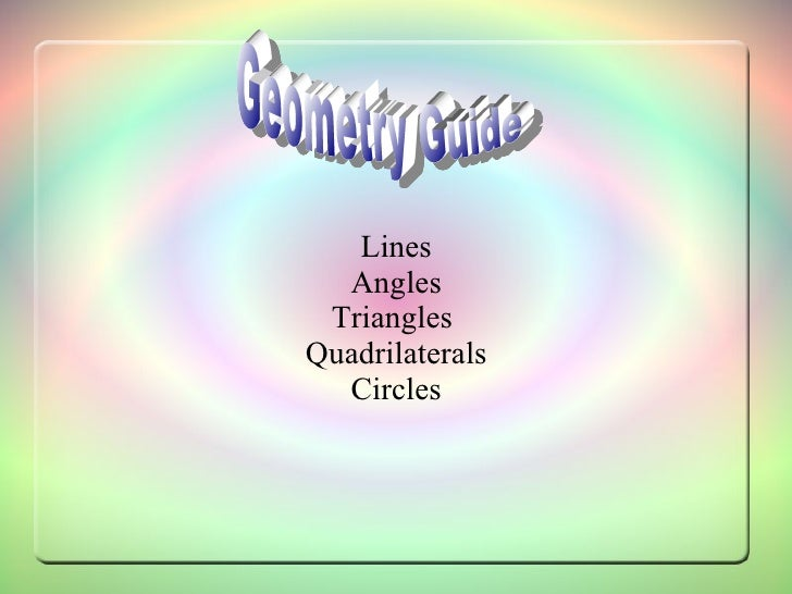 Lines Angles Triangles  Quadrilaterals Circles Geometry Guide