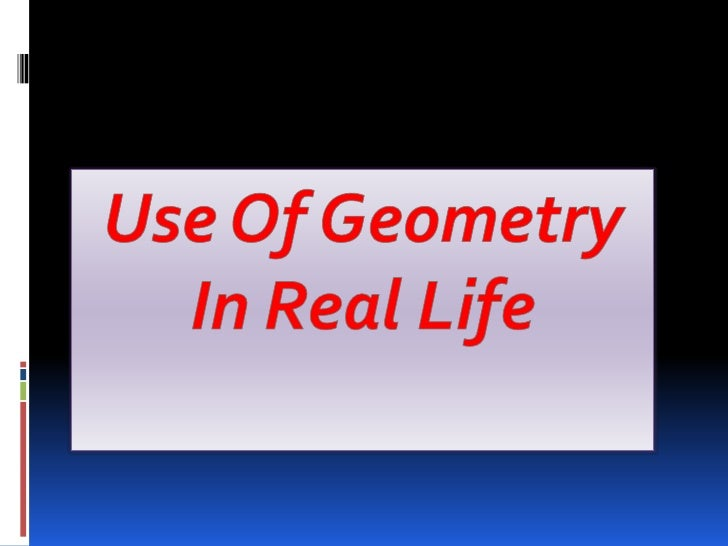 how do we use geometry in everyday life
