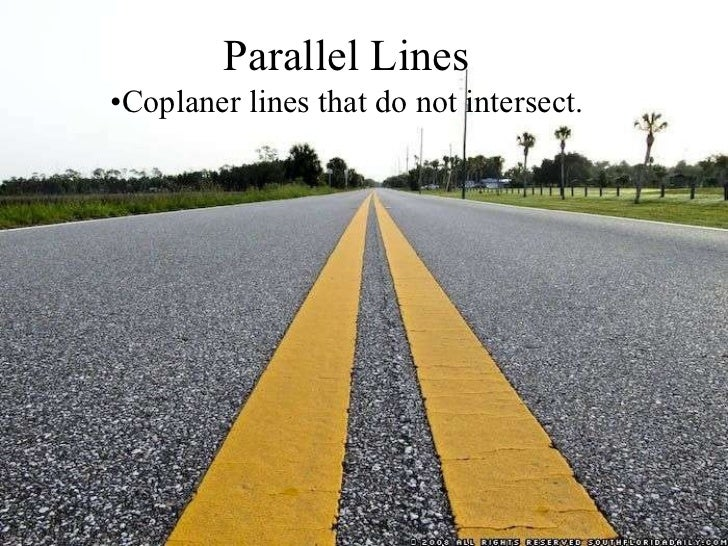 parallel and perpendicular lines in real life essay Essay on the value of science in everyday life thus in our daily life science has   line, ray, intersecting lines, perpendicular lines, and parallel lines with ipads.